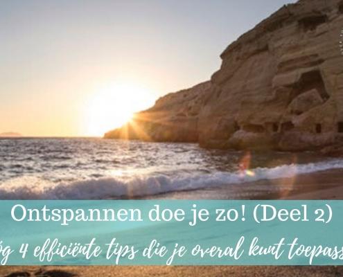 4 tips om beter te ontspannen